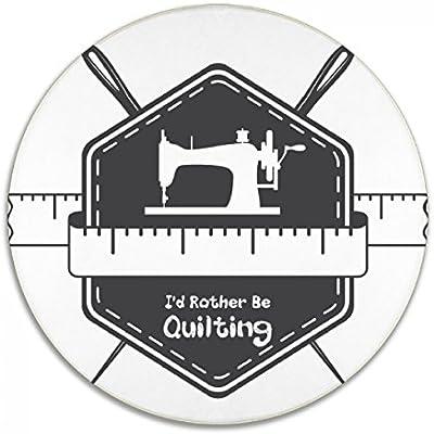 Suave I d Rather BE Logo Quilting máquina de coser redondo ...