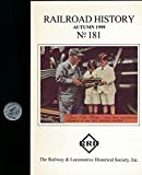 img - for Railroad History : Articles- Slavery on Southern Railroads; Why the Santa Fe isn't Under Wires; Risk & Cost of Electrification book / textbook / text book