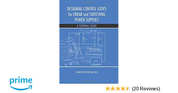 Amazon com: Designing Control Loops for Linear and Switching