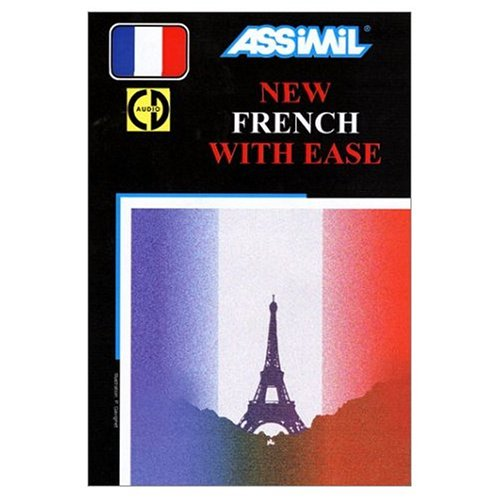 Assimil Language Courses / New French with Ease (Le Nouveau Francais sans Peine) / Book PLus 4 Audio Compact Discs (English and French Edition)