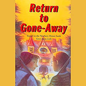 Return to Gone-Away Lake Audiobook