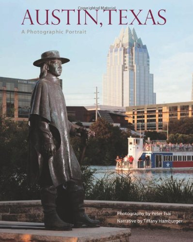 Austin, Texas: A Photographic Portrait