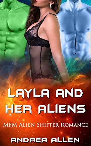 Layla and Her Aliens: MFM Alien Shifter Romance