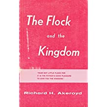 The Flock and the Kingdom