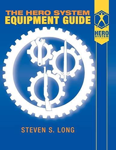 Hero System Equipment Guide (6th Ed)