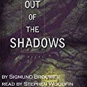 Out of the Shadows: Nick Barrett, Book 1 Audiobook by Sigmund Brouwer Narrated by Stephen Woodfin