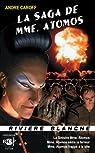 La saga de MME. Atomos, tome 1 par Caroff