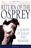 img - for Return of the Osprey: A Season of Flight and Wonder book / textbook / text book