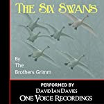 The Six Swans | The Brothers Grim