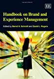Handbook on Brand and Experience Management, , 1847200079
