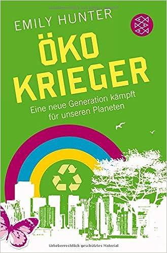 caf1c6065f3ae4 Öko-Krieger  Eine neue Generation kämpft für unseren Planeten  Amazon.de   Emily Hunter