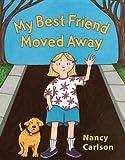 My Best Friend Moved Away (Nancy's Neighborhood)