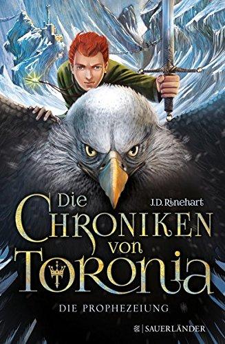 Die Chroniken von Toronia – Die Prophezeiung