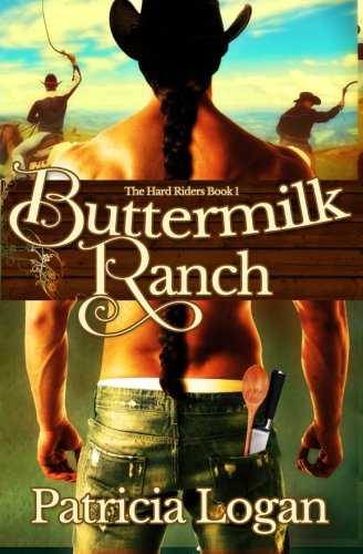 Buttermilk Ranch (The Hard Riders) (Volume 1) by CreateSpace Independent Publishing Platform