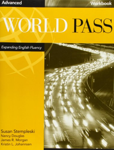 World Pass Advanced: Workbook (Bk. 5) by Brand: Heinle ELT