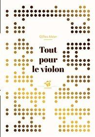 Tout pour le violon par Gilles Abier