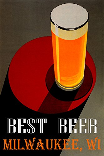 Best Beer Milwaukee Wisconsin Stout Brown Ale Pale Poster Irish Dry English Bitter Larger