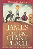 James and the Giant Peach: A Children's Story James and the Giant Peach