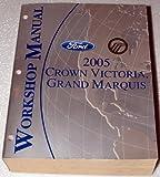 2005 Ford Crown Victoria, Mercury Grand Marquis Workshop Manual (Complete Volume)
