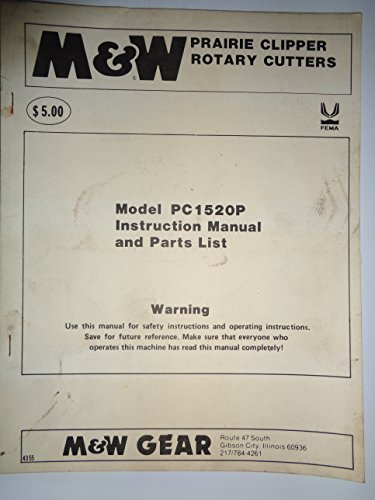 M&W *PC1520P Prairie Clipper Rotary Cutter Mower Parts, Operators Owners Manual