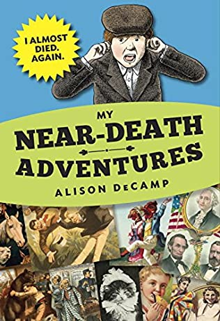 book cover of I Almost Died. Again.