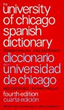 img - for By Lincoln D. Canfield - The University of Chicago Spanish Dictionary (4th Edition) (1987-05-16) [Hardcover] book / textbook / text book