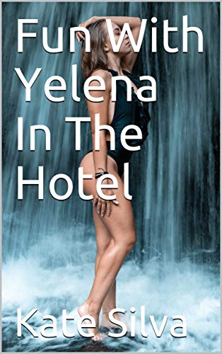 Fun With Yelena In The Hotel (English Edit