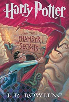 Harry Potter and the Chamber of Secrets (Harry Potter, Book 2) by [Rowling, J.K.]