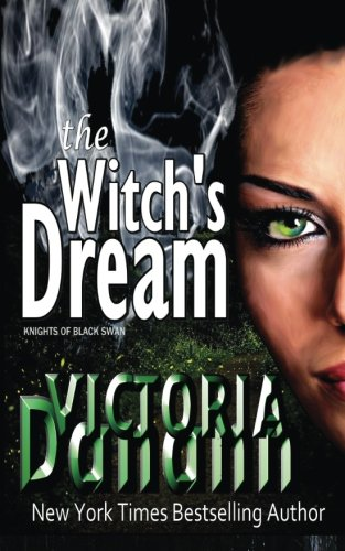 The Witch's Dream (The Order of the Black Swan, Book 2) (Knights of Black Swan, Book 2)