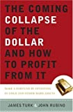 The dollar is in trouble.  It has fallen against other currencies for the past three years, and now its orderly retreat could well become a rout. This spells potential disaster for the American economy—and potential riches for a few smart investors. ...