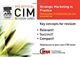 img - for CIM Revision Cards : Strategic Marketing in Practice (Official CIM Revision Cards) book / textbook / text book