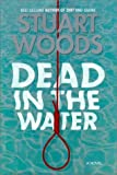 img - for By Stuart Woods - Dead in the Water: A Novel (1997-07-16) [Hardcover] book / textbook / text book