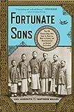 Fortunate Sons, Liel Leibovitz and Matthew Miller, 0393342301