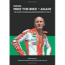 Mike the Bike - Again