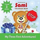 Sami the Magic Bear: My Three First Adventures!
