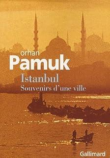 Istanbul  : souvenirs d'une ville, Pamuk, Orhan