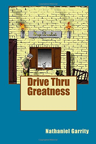 Download Drive Thru Greatness (Illindus Short Fiction: Stories at the Mallet and Chisel) (Volume 1) pdf epub