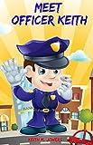 Meet Officer Keith