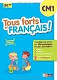 Tous forts en Français CM1 - Nouveau programme 2016