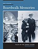 Boardwalk Memories, Emil R. Salvini, 0762736747