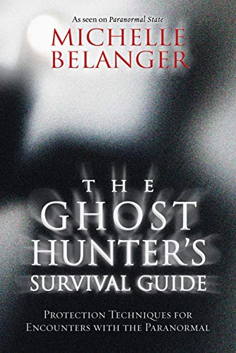 The Ghost Hunter's Survival Guide: Protection