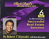 Roads to Riches: 6 Steps to Becoming a Successful Real Estate Investor
