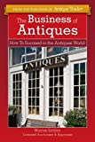 The Business of Antiques, Wayne Jordan, 1440234973