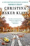 Bird in Hand: A Novel by  Christina Baker Kline in stock, buy online here