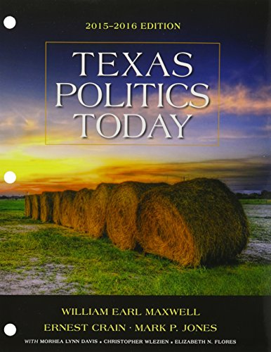 Bundle: Texas Politics Today 2015-2016 Edition, Loose-leaf Version, 17th + MindTap Political Science, 1 term (6 months) Printed Access Card