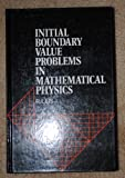 Initial Value Boundary Problems in Mathematical Physics, Leis, R., 0471908630