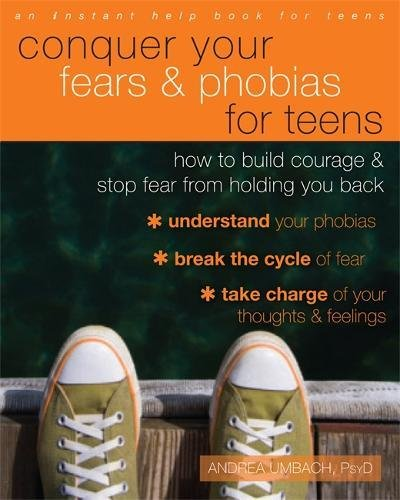 Conquer Your Fears Phobias Teens
