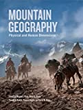 img - for Mountain Geography: Physical and Human Dimensions book / textbook / text book