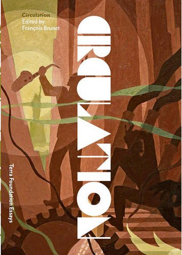 Circulation (Terra Foundation Essays)