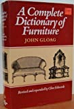 A Complete Dictionary of Furniture, John Gloag, 0879514140